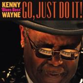 Wayne, Kenny - Go, Just Do It