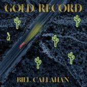 Callahan, Bill - Gold Record (CASSETTE)
