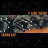 Dillinger Escape Plan - Calculating Infinity (LP)