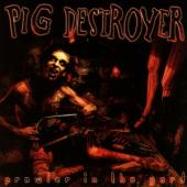 Pig Destroyer - Prowler In The Yard