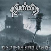 Mortician - House By The Cemetry/Mortal Massacre (2CD)