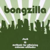 Bongzilla - Stash/Methods Of Attainment