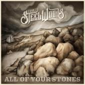 Steel Woods - All Of Your Stones (LP)