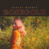 Monroe, Ashley - Rosegold (2CD)