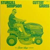 Simpson, Sturgill - Cuttin' Grass (Vol. 1 (The Butcher Shoppe Sessions)) (2LP)