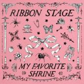 Ribbon Stage - My Favorite Shrine (7INCH)