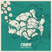 Roam - Smile Wide (LP)