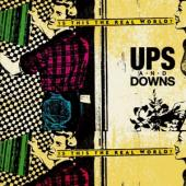 Ups And Downs - Real World (7INCH)