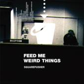 Squarepusher - Feed Me Weird Things (Incl. 10Inch) (3LP)