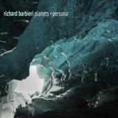 Barbieri, Richard - Planets + Persona