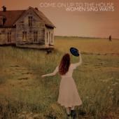 V/A - Come On Up To The House (Women Sing Waits) (2LP)