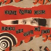 Death Valley Girls - Under The Spell Of Joy (Gold Vinyl) (LP)
