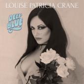 Crane, Louise Patricia - Deep Blue