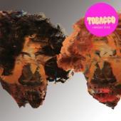 Tobacco - Hot Wet & Sassy  (Black/Clear Striped) (LP)