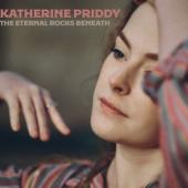 Priddy, Katherine - Eternal Rocks Beneath