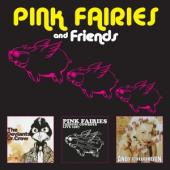 Pink Fairies - Pink Fairies And Friends (3CD)