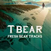 T Bear - Fresh Bear Tracks