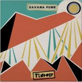 Savana Funk - Tindouf (2LP)