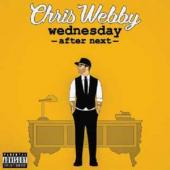 Webby, Chris - Wednesday After Next (LP)
