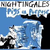 Nightingales - Pigs On Purpose (Blue) (2LP)