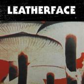 Leatherface - Mush (LP)