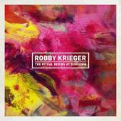 Krieger, Robby - Ritual Begins At Sundown