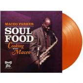 Parker, Maceo - Soul Food: Cooking With Maceo (Orange Vinyl) (LP)