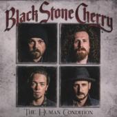 Black Stone Cherry - Human Condition