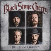 Black Stone Cherry - Human Condition