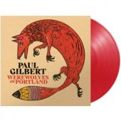 Gilbert, Paul - Werewolves Of Portland (Red Vinyl ) (LP)