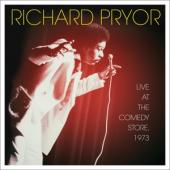 Pryor, Richard - Live At The Comedy Store, 1973 (.. Store, 1973)