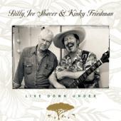 Shaver, Billy Joe & Kinky - Live Down Under