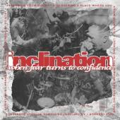 Inclination - When Fear Turns To Confidence (12INCH)