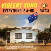 Violent Soho - Everything Is A-Ok (LP)