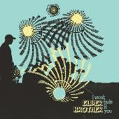 Elder Brother - I Won'T Fade You (LP)