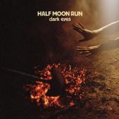 Half Moon Run - Dark Eyes (LP)