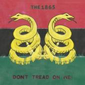Eighteen Sixty Five - Don't Tread On We! LP
