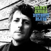Kroha, Danny - Detroit Blues (Light Blue Vinyl) (LP)