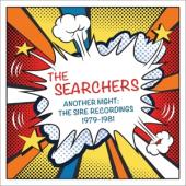 Searchers - Another Night: The Sire Recordings 1979-1981 (2CD)