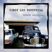 Berryhill, Cindy Lee - Garage Orchestra
