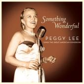 Lee, Peggy - Something Wonderful: Peggy Lee Sings The Great American Songbook (2CD)