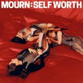 Mourn - Self Worth (LP)