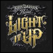 Barras, Kris -Band- - Light It Up