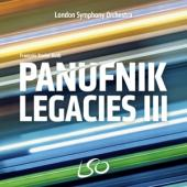 London Symphony Orchestra Francois- - The Panufnik Legacies Iii
