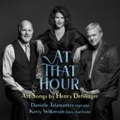 Danielle Talamantes - At That Hour Art Songs By Henry Deh