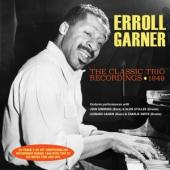 Garner, Errol - Classic Trio Recordings 1949 (2CD)