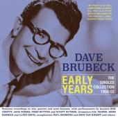 Brubeck, Dave - Early Years - The Singles Collection 1950-1952 (2CD)