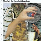 Eberhard, Silke & Nikolaus Neuser With Talibam - This Week Is In Two Weeks (LP)