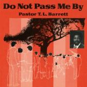 Pastor T.L. Barrett & The Youth For Christ Choir - Do Not Pass Me By Vol. 1 (LP)