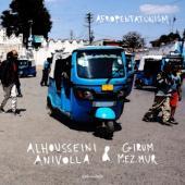 Anivolla, Alhousseini & Girum Mezmur - Afropentatonism (LP)